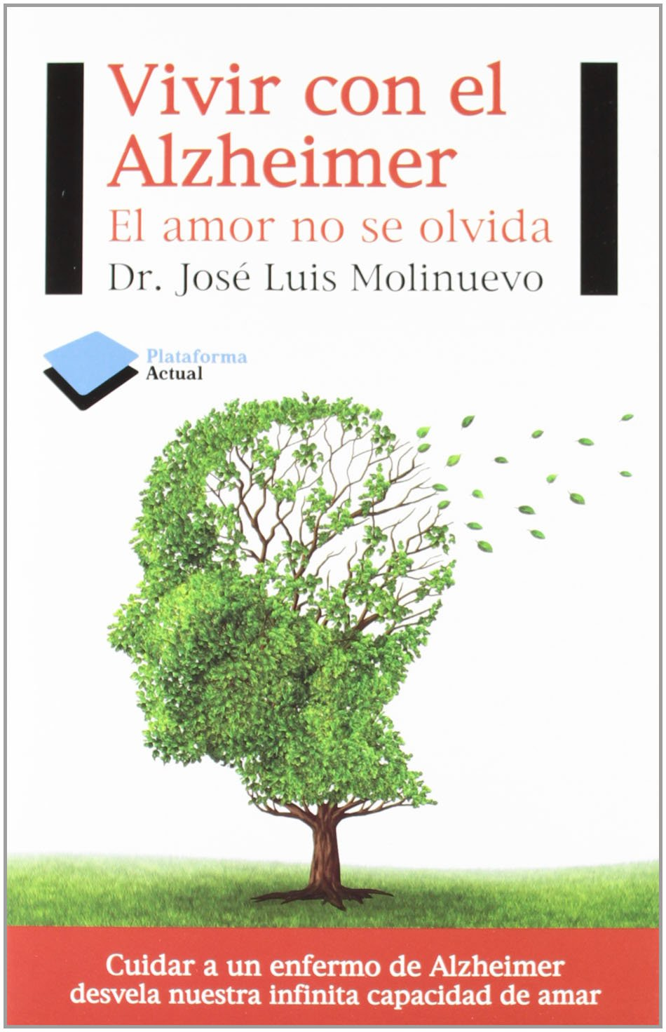 Dr. Molinuevo (Vivir con Alzheimer)